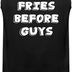 FRIES before GUYS - Men's Premium Tank