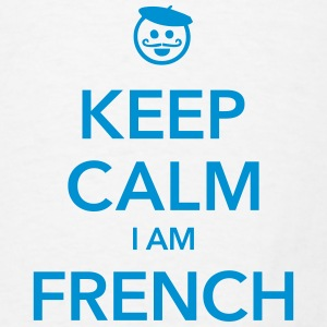 KEEP CALM I AM FRENCH - Men's T-Shirt