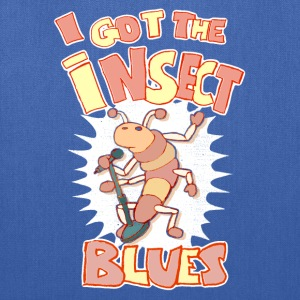 I got the insect blues Sweatshirts - Tote Bag