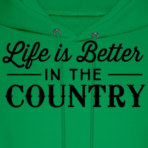 Life is better in the country T-Shirts - Men's Hoodie