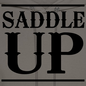Saddle Up T-Shirts - Men's Hoodie