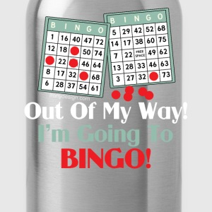Out of My Way Bingo Lover - Water Bottle