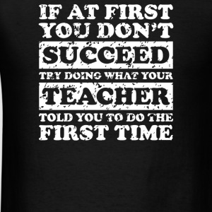 Teach Success Tee - Men's T-Shirt