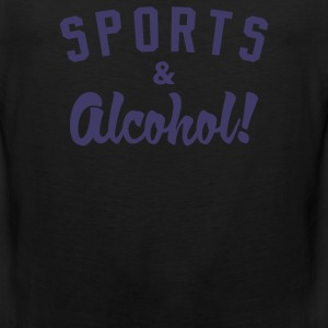 Sports And Alcohol! - Men's Premium Tank