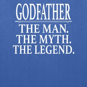 Godfather The Man The Myth The Legend - Tote Bag