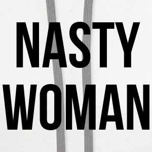 Nasty Woman T-Shirts - Contrast Hoodie
