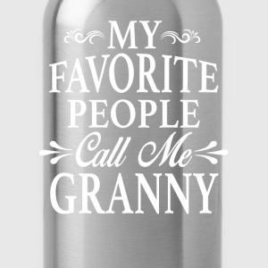 My Favorite People Call Me Granny - Water Bottle