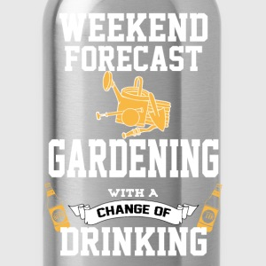 Gardening With A Chance Of Drinking T-Shirts - Water Bottle