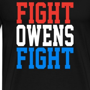 FIGHT OWENS FIGHT - Men's Premium T-Shirt