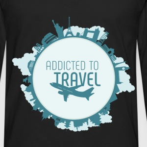 Addicted to travel - Men's Premium Long Sleeve T-Shirt