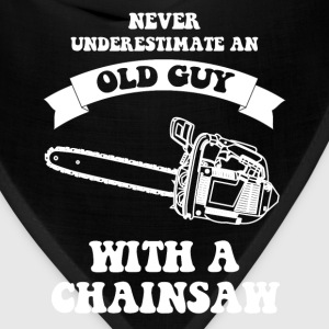 Never underestimate an old guy with a chainsaw - Bandana