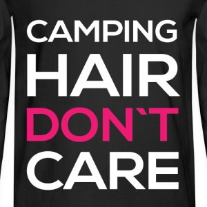 Camping hair don't care  - Men's Long Sleeve T-Shirt