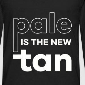 Pale is the new tan - Men's Premium Long Sleeve T-Shirt