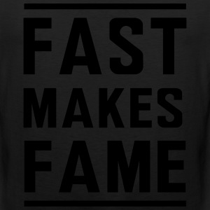 Fast makes fame T-Shirts - Men's Premium Tank