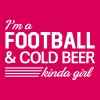 I'm a football and cold beer kinda girl T-Shirts - Women's Premium T-Shirt