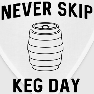 Never skip keg day T-Shirts - Bandana