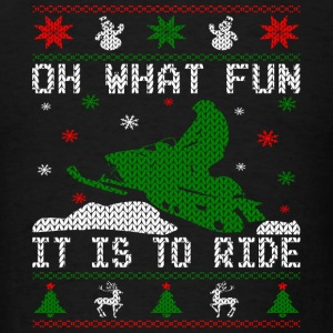 Oh What Fun Snowmobile Ugly Sweater style Hoodies - Men's T-Shirt