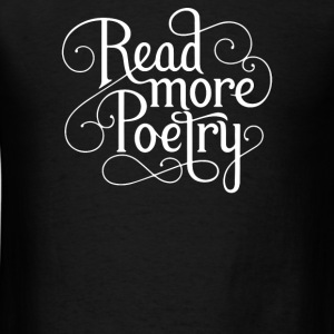 Read More Poetry - Men's T-Shirt