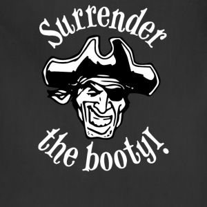 Surrender the Booty - Adjustable Apron