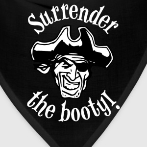 Surrender the Booty - Bandana