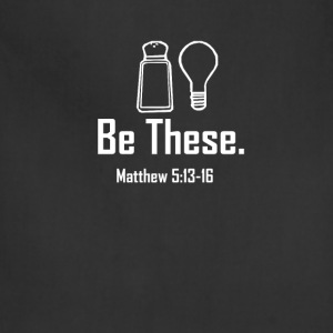 Be These Salt and Light T-Shirts - Adjustable Apron