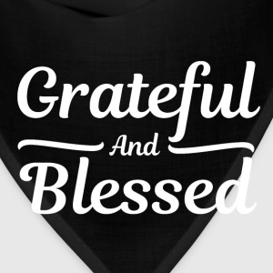 Grateful and Blessed - Thankful Thanksgiving T-Shirts - Bandana