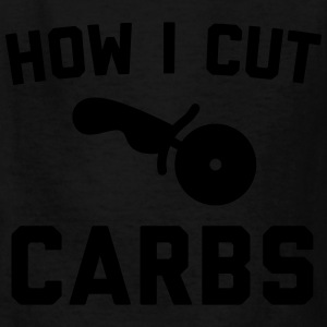 Cut Carbs Funny Quote T-Shirts - Kids' T-Shirt