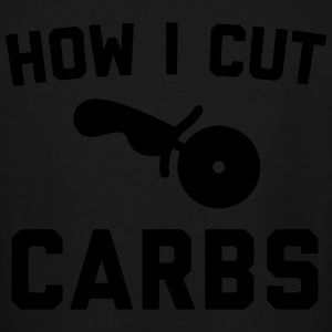 Cut Carbs Funny Quote T-Shirts - Men's Tall T-Shirt
