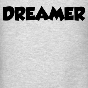 DREAMER Tanks - Men's T-Shirt