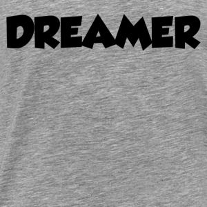 DREAMER Tanks - Men's Premium T-Shirt