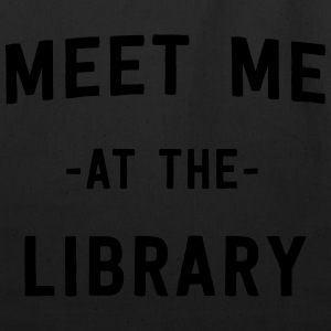 Meet me at the library T-Shirts - Eco-Friendly Cotton Tote