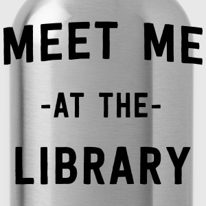 Meet me at the library T-Shirts - Water Bottle