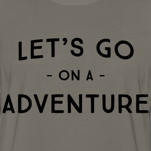 Let's go on an adventure T-Shirts - Men's Premium Long Sleeve T-Shirt