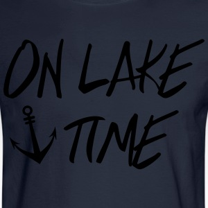 On Lake TIme T-Shirts - Men's Long Sleeve T-Shirt