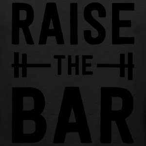 Raise the Bar. Workout T-Shirts - Men's Premium Tank