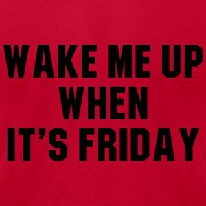 Wake me up when it's friday Long Sleeve Shirts - Men's T-Shirt by American Apparel