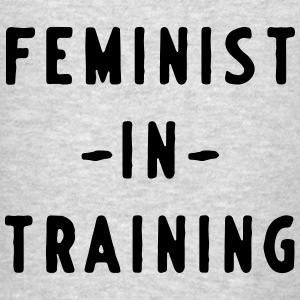 Feminist in Training Tanks - Men's T-Shirt