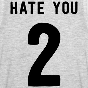 Hate you 2 T-Shirts - Men's Premium Tank