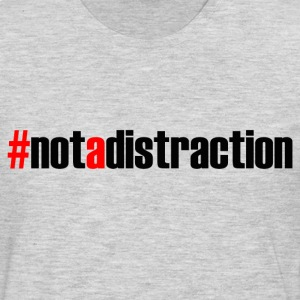 #NOTADISTRACTION T-Shirts - Men's Premium Long Sleeve T-Shirt