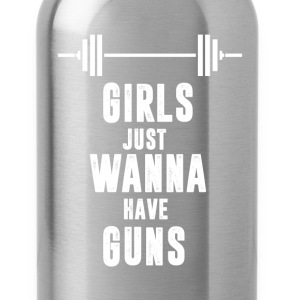 Girls Just Wanna Have Guns Funny Lifting T-shirt T-Shirts - Water Bottle