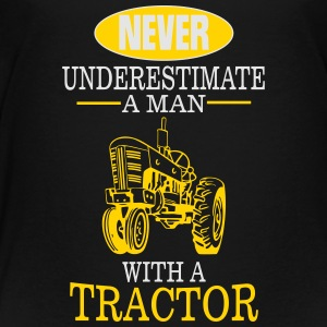 NEVER UNDERESTIMATE A MAN WITH A TRACTOR! Sweatshirts - Toddler Premium T-Shirt