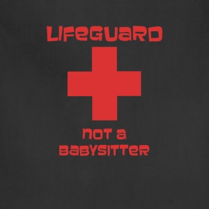 Lifeguard Not a Babysitter Funny T-shirt T-Shirts - Adjustable Apron
