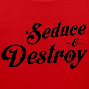 Seduce and destroy T-Shirts - Men's Premium Tank