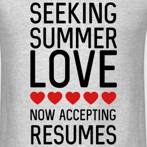 Seeking summer love. Now accepting resumes Tanks - Men's T-Shirt