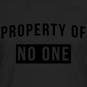 Property of no one T-Shirts - Men's Premium Long Sleeve T-Shirt