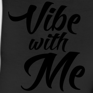 Vibe with me T-Shirts - Leggings
