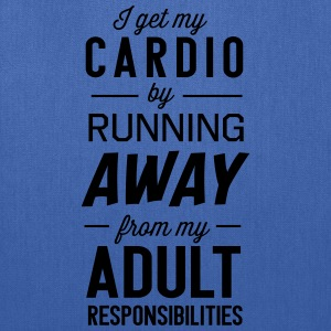 I get my cardio by running away from adult T-Shirts - Tote Bag