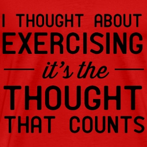 I thought about exercising. it's the thought that  Tanks - Men's Premium T-Shirt