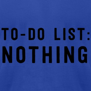 To Do List: Nothing Tanks - Men's T-Shirt by American Apparel