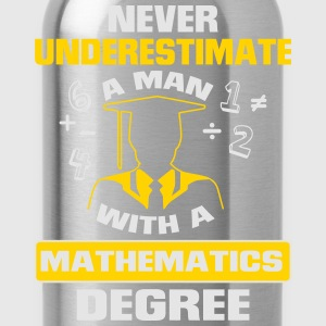 NEVER UNDERESTIMATE A MAN WITH A MATHEMATICS DEGREE! Baby Bodysuits - Water Bottle